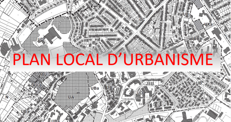 Le Plan Local d'Urbanisme ( le PLU )